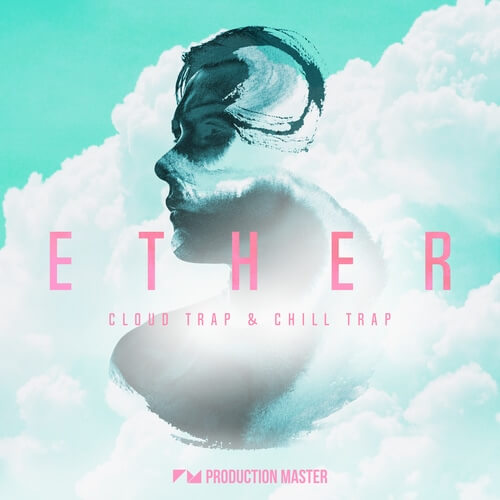 Ether - Cloud Trap & Chill Trap