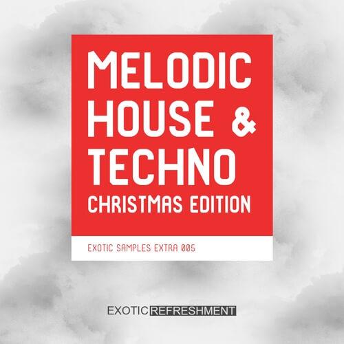Melodic House & Techno Christmas Edition