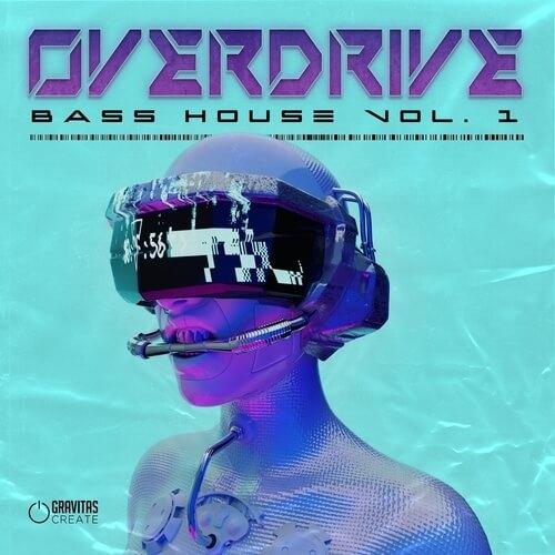 OVERDRIVE Bass House Vol. 1