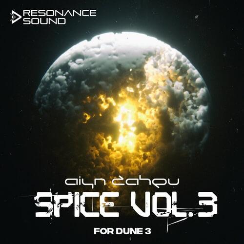 Aiyn Zahev Sounds – DUNE 3 SPICE Vol.3
