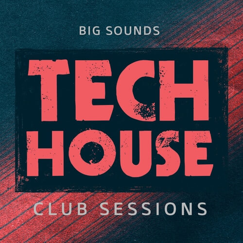 Tech House Club Sessions
