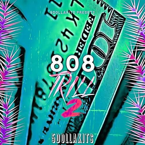 808 Trill 2