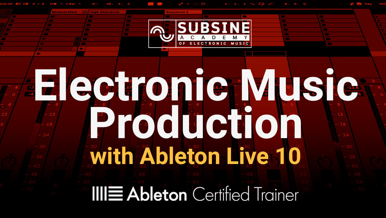 Ableton Live 10 – The Complete Course