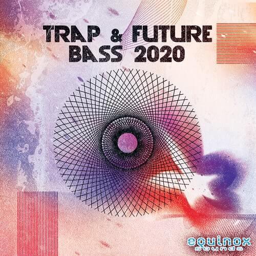 Trap & Future Bass 2020