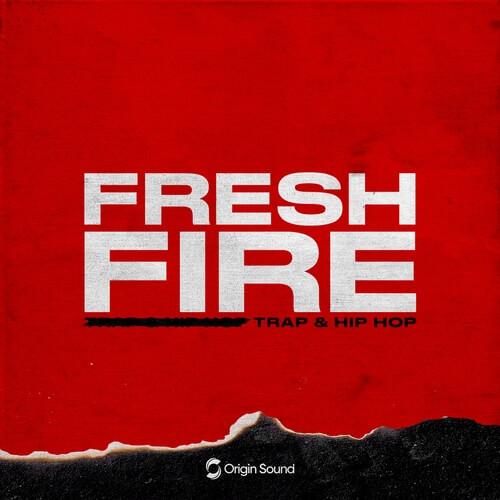 Fresh Fire - Trap & Hip Hop