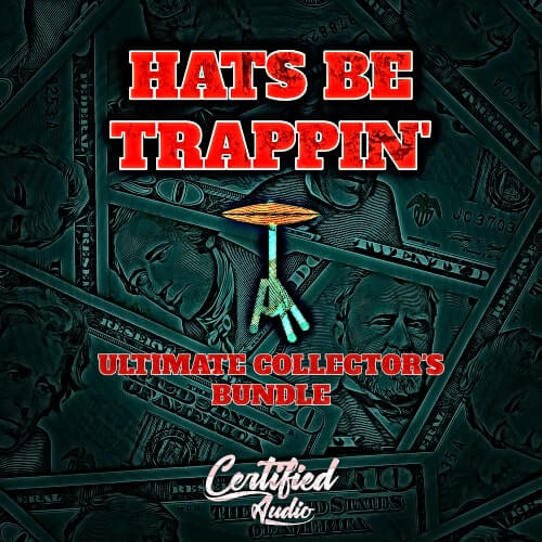 Hats Be Trappin' Collector's Edition