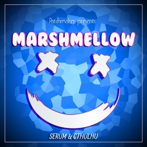 Marshmellow Future Bass for Serum & Cthulhu