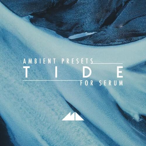 Tide – Serum Ambient Presets