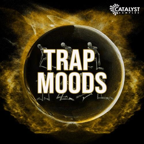 Trap Moods