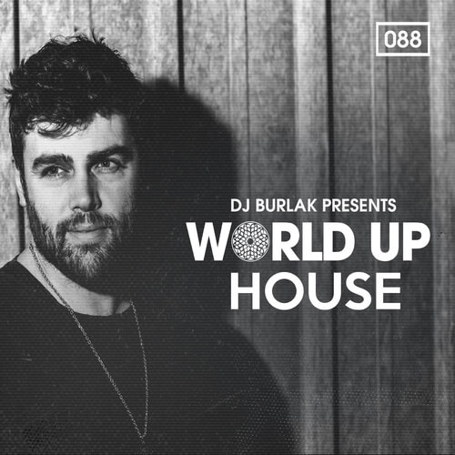 World Up House by DJ Burlak