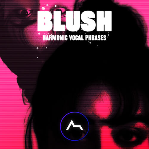 BLUSH - Harmonic Vocal Phrases