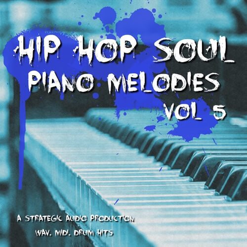Hip Hop Soul Piano Melodies Vol.5