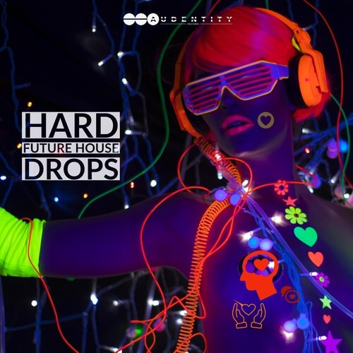 Hard Future House Drops