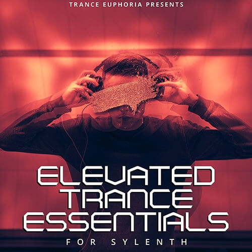 Elevated Trance Essentials For Sylenth