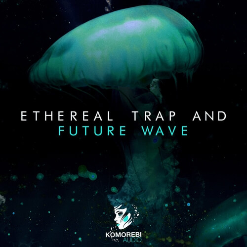 Ethereal Trap and Future Wave