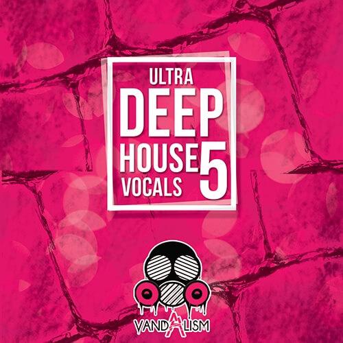 Ultra Deep House Vocals 5