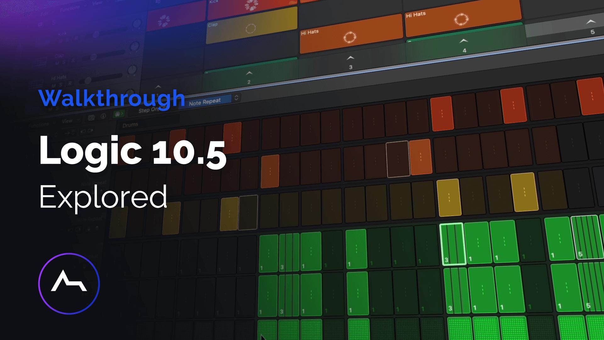 Logic 10.5 Explained