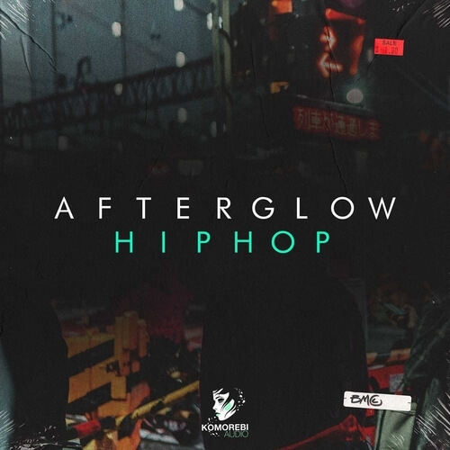 Afterglow Hip Hop