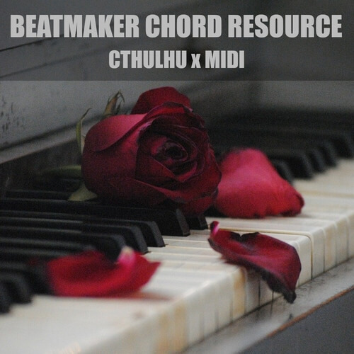 Beatmaker Chord Resource - Cthulhu x MIDI
