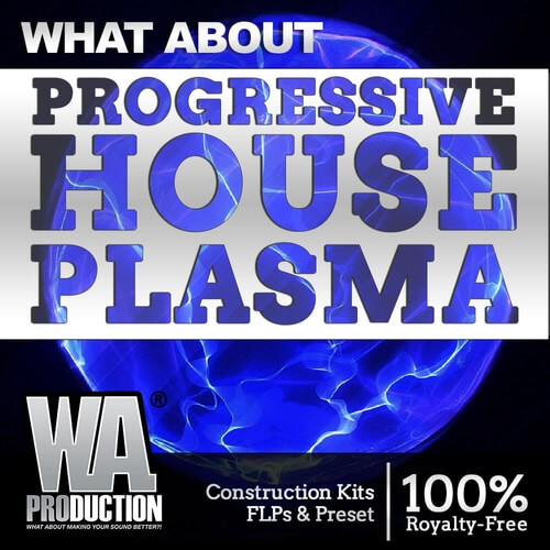 What About: Progressive House Plasma