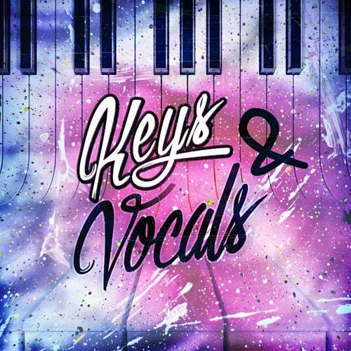 Keys & Vocals