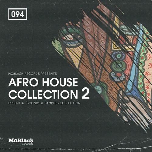 MoBlack Records Presents Afro House Collection 2