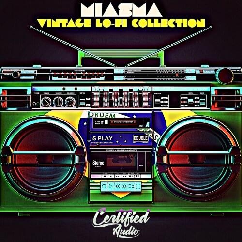 Miasma: Vintage Lo-Fi Collection