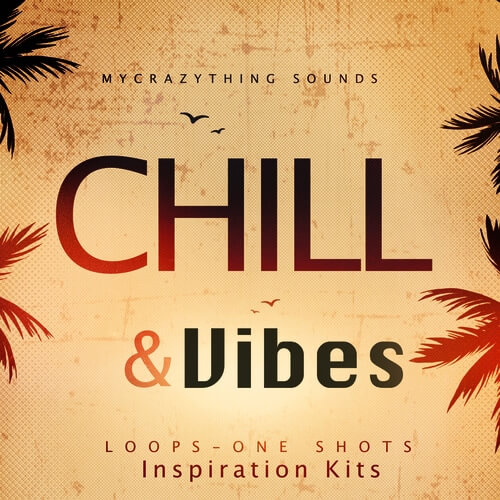 Chill & Vibes