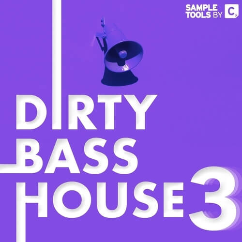 Dirty Bass House 3