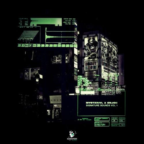 MYSTXRIVL x Enjoii - Signature Sounds Vol.1