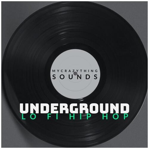 Underground Lo-Fi Hip Hop