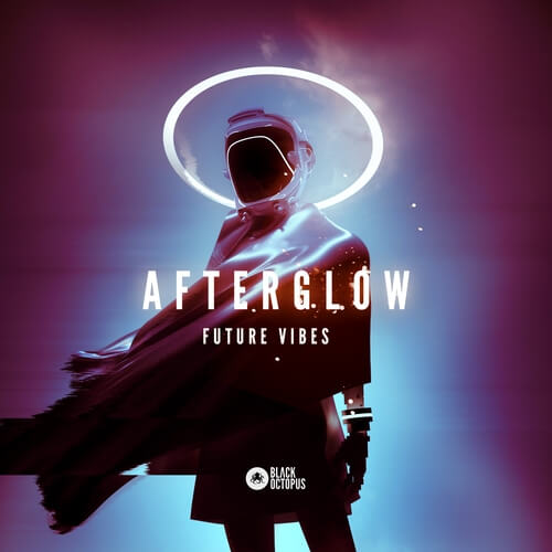 Afterglow – Future Vibes