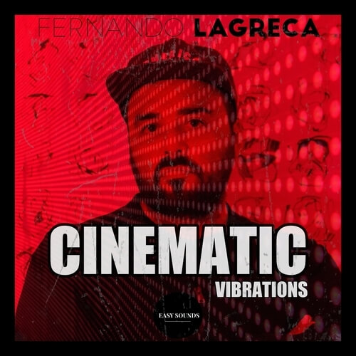 Fernando Lagreca - Cinematic Vibrations