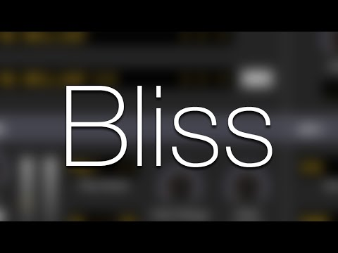 Video related to Bliss