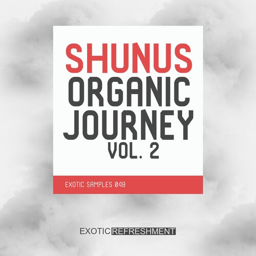 Shunus Organic Journey Vol. 2