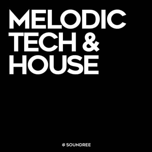 Melodic Tech & House