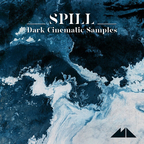 Spill - Dark Cinematic Samples