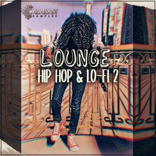 Lounge Hip Hop & Lo-Fi Vol.2 + Exclusive Bonus Packs!