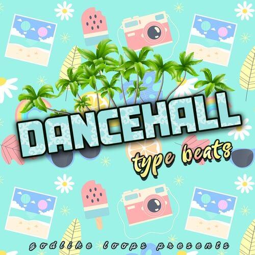 Dancehall Type Beats