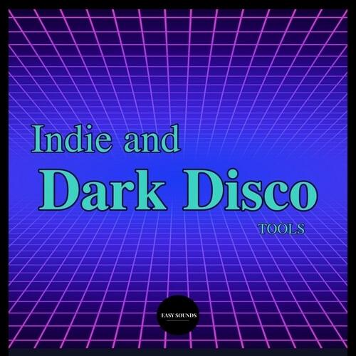 Indie & Dark Disco Tools