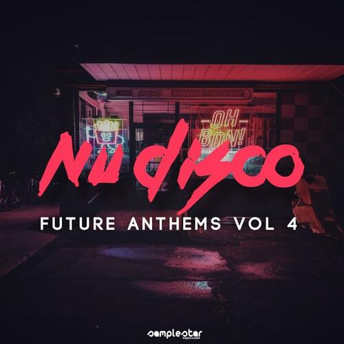 Nu Disco Future Anthems Vol.4