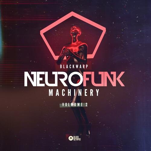 Blackwarp - Neurofunk Machinery Vol 2