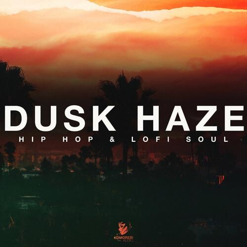 Dusk Haze - Hip Hop & Lofi Soul