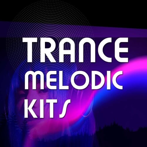 Trance Melodic Kits