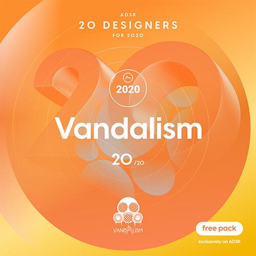 ADSR 20 Designers for 2020 - VANDALISM