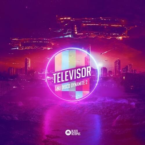 Televisor – Nu Disco Dynamite 2