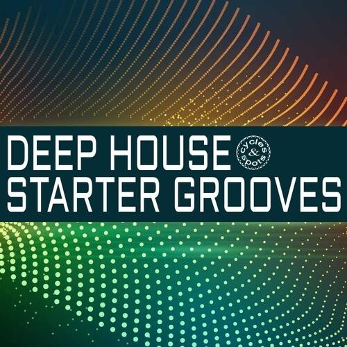 Deep House Starter Grooves