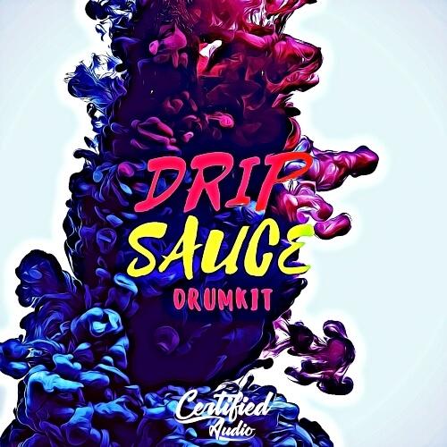 Drip Sauce Drum Kit