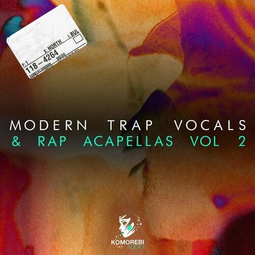 Modern Trap Vocals & Rap Acapellas Vol 2