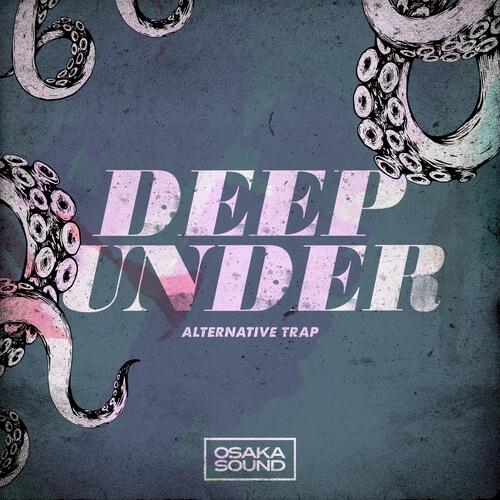 Deep Under - Alternative Trap